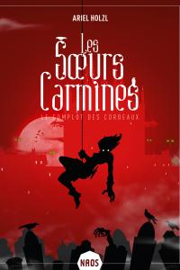 """Lire la noisette """"Les Soeurs Carmines - Ariel Holzl"""""""