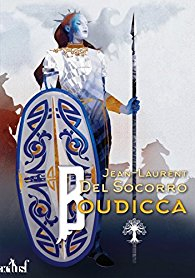 "Lire l'article ""Boudicca - Jean-Laurent Del Socorro"""