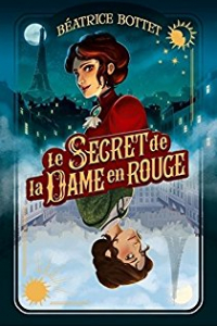 "Lire l'article ""Le Secret de la Dame en Rouge - Béatrice Bottet"""