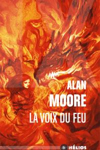 """Lire la noisette """"La Voix du Feu - Alan Moore"""""""