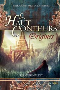"Lire l'article ""Les Haut-Conteurs Origines - Patrick Mc Spare - Olivier Peru - Scrineo"""
