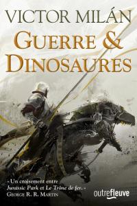 "Lire l'article ""Guerre et Dinosaures - Victor Milan - Pocket"""
