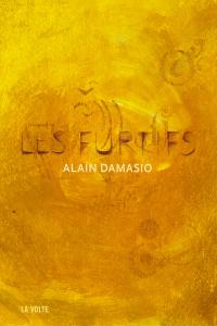 """Lire la noisette """"Alain Damasio - Les Furtifs (La Volte) - Librairie La Virevolte"""""""