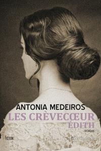 "Lire la noisette ""Les Crevecoeur - Edith - Antonia Medeiros"""