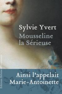 """Lire la noisette """"Mousseline la Sérieuse - Sylvie Yvert"""""""