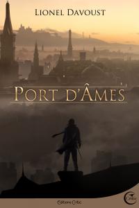 """Lire la noisette """"Port d'Âmes - Lionel Davoust"""""""