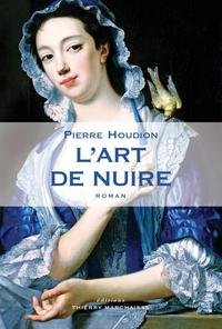 "Lire la noisette ""L'Art de nuire - Pierre Houdion"""
