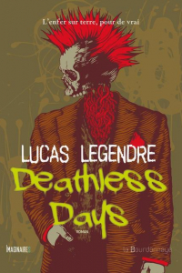 "Lire l'article ""Deathless Days - Lucas Legendre"""
