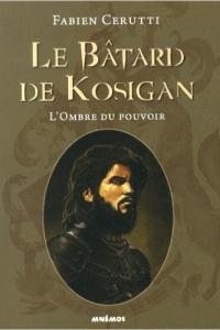 """Lire la noisette """"Le Bâtard de Kosigan"""""""