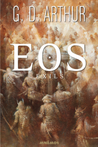 """Lire la noisette """"EOS - Exils - G.D. Arthur"""""""