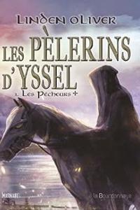 """Lire la noisette """"Les Pèlerins d'Yssel : Les Pêcheurs - Linden Oliver"""""""