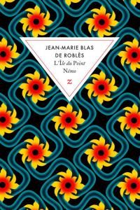 """Lire la noisette """"L'Île du Point Nemo - Jean-Marie Blas de Roblès"""""""
