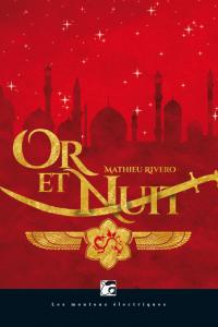 """Lire la noisette """"Or et Nuit - Mathieu Rivero"""""""