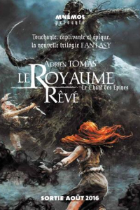 """Lire la noisette """"Le Royaume Rêvé – Le Chant des Épines – Adrien Tomas"""""""