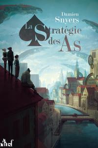 """Lire la noisette """"La Stratégie des As - Damien Snyers"""""""